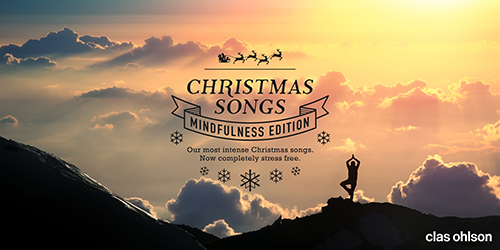 "Albumet ""Christmas Songs (Mindfulness Edition)"" finns redan nu ute på Spotify."